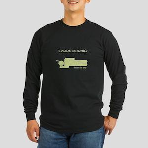 2-CarpeDormioDark Long Sleeve T-Shirt