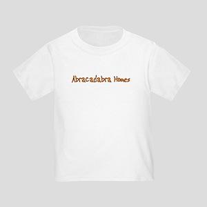Abracadabra Homes Toddler T-Shirt