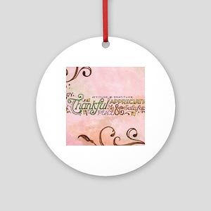 Attitude of Graditude Round Ornament