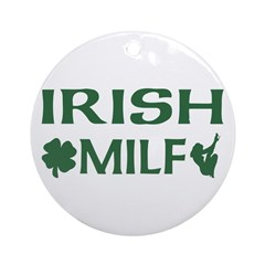 Irish MILF Ornament (Round)