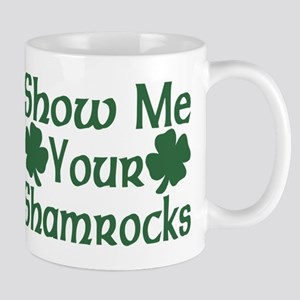 Show Me Your Shamrocks Mug