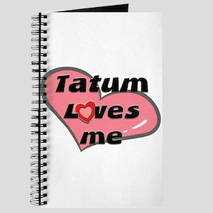tatum loves me Journal