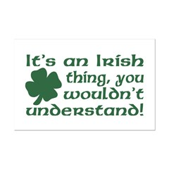 It's an Irish Thing Understand Posters