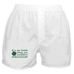 It's an Irish Thing Understand Boxer Shorts