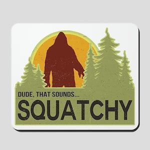 squatch-5 Mousepad