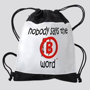 b word Drawstring Bag