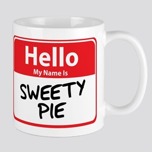 Hello My Name is Sweety Pie Mug