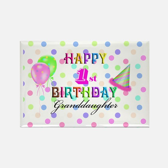 Granddaughter 1st Birthday Rectangle Magnet