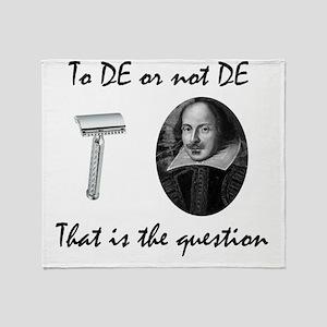 To DE or not DE Throw Blanket