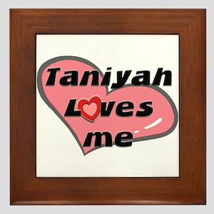 taniyah loves me  Framed Tile
