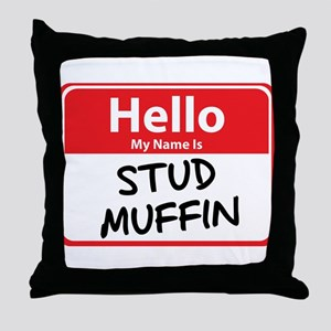 Hello My Name is Stud Muffin Throw Pillow