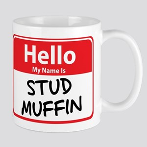 Hello My Name is Stud Muffin Mug