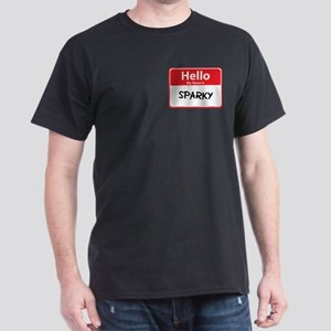 Hello My Name is Sparky Dark T-Shirt