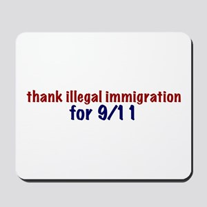 Thank Illegal Immigration Mousepad