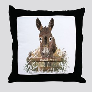 Bad Ass Fun Donkey Humor Quote Throw Pillow