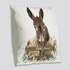 Bad Ass Fun Donkey Humor Quote Burlap Throw Pillow