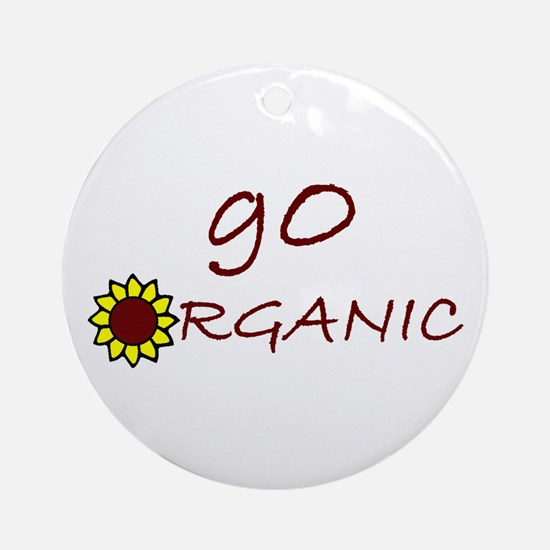 go organic Ornament (Round)