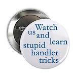 Watch Us Button