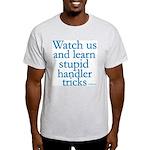 Watch Us Light T-Shirt