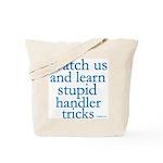 Watch Us Tote Bag