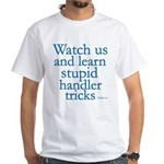 Watch Us White T-Shirt
