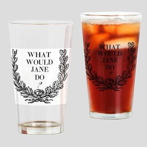 What would jane do mug Drinking Glass