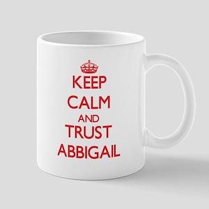 Keep Calm and TRUST Abbigail Mugs