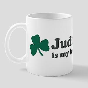 Judith is my lucky charm Mug