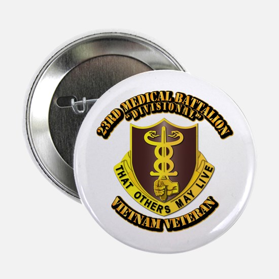 "Army - 23rd Medical Battalion 2.25"" Button"