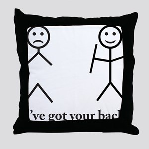 i got your back cu ochi Throw Pillow