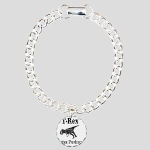 Trex hates pushups1 Charm Bracelet, One Charm