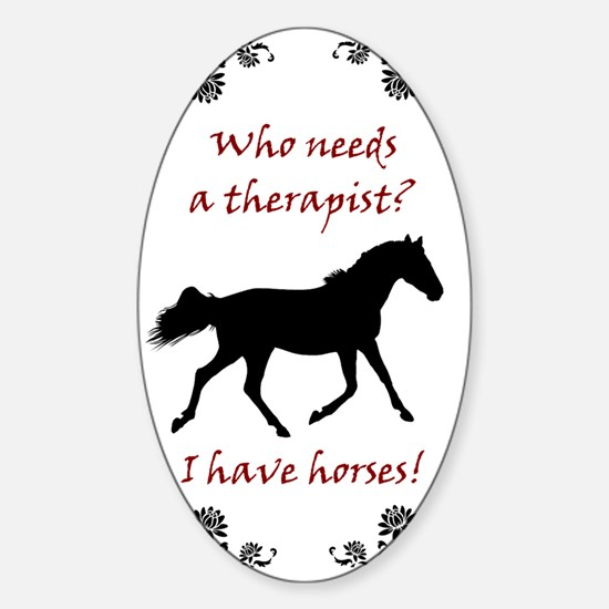 Funny Horse Therapy Sticker (Oval)