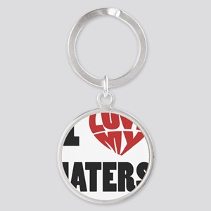 my haters-1 Round Keychain