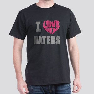 my haters-3 Dark T-Shirt