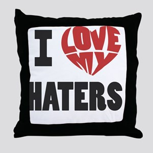 my haters-1 Throw Pillow