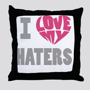 my haters-3 Throw Pillow