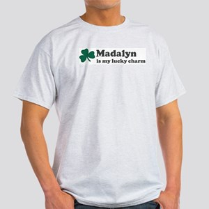 Madalyn is my lucky charm Light T-Shirt