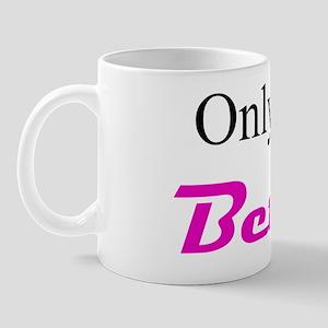 OnlyInMyBetties10x10in Mug