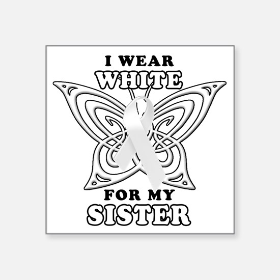 """I Wear White for my Sister Square Sticker 3"""" x 3"""""""