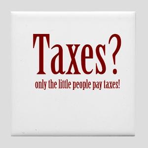 Tax Humor Tile Coaster