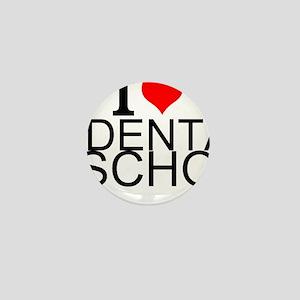 I Love Dental School Mini Button