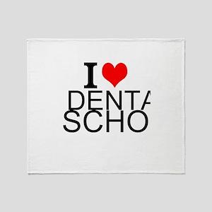 I Love Dental School Throw Blanket