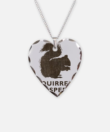 squirrelwhisperer1 Necklace