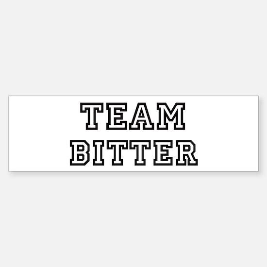 Team BITTER Bumper Bumper Bumper Sticker