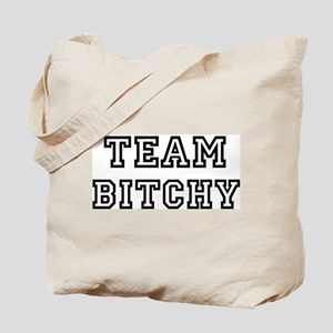 Team BITCHY Tote Bag