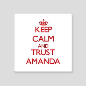 Keep Calm and TRUST Amanda Sticker