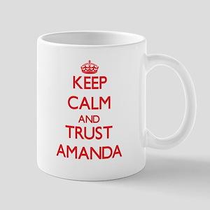 Keep Calm and TRUST Amanda Mugs