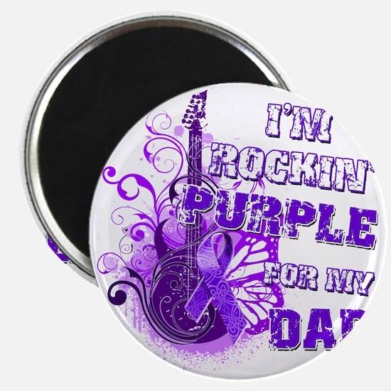 Im Rockin Purple for my Dad Magnet