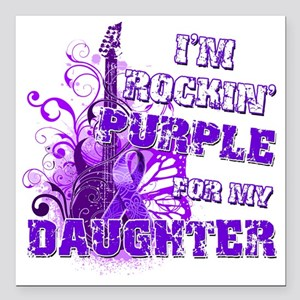 "Im Rockin Purple for my  Square Car Magnet 3"" x 3"""