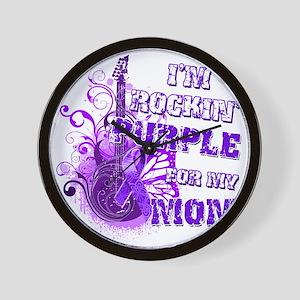 Im Rockin Purple for my Mom Wall Clock